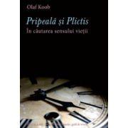 Pripeala si Plictis - Olaf Koob