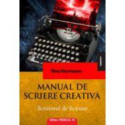 Manual de scriere creativa. Scriitorul de fictiune