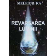 Revarsarea luminii - Melfior Ra