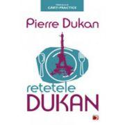 Retetele Dukan - Pierre Dukan