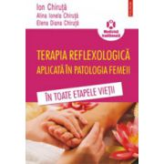Terapia reflexologica aplicata in patologia femeii