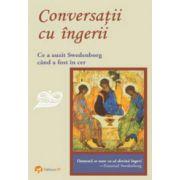 Conversatii cu ingerii