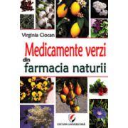 Medicamente verzi din farmacia naturii