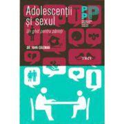 Adolescentii si sexul. Un ghid pentru parinti