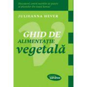 Ghid de alimentatie vegetala