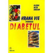 Hrana vie vindeca diabetul