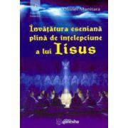 Invatatura eseniana plina de intelepciune a lui Iisus