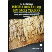 Istoria românilor din Dacia Traiana. Vol. 1