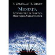 Meditatia, introducere in practica meditatiei antroposofice