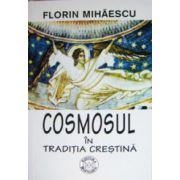 Cosmosul in traditia crestina