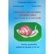 Cresterea, recoltarea, valorificarea melcilor si scoicilor
