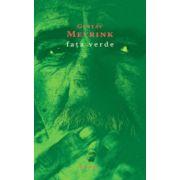 Fata verde - Gustav Meyrink