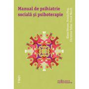 Manual de psihiatrie sociala si psihoterapie