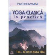 Yoga clasica in practica - Nathesvara
