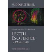 Lectii esoterice. Volumul 1 (1904 – 1909)
