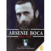 Viata lui Arsenie Boca. Fapte inedite
