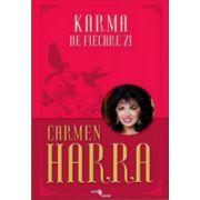 Karma de fiecare zi - Carmen Harra