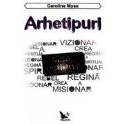 Arhetipuri - Caroline Myss