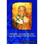 Sfantul Ierarh Nicolae, mirul iubirii lui Hristos