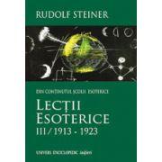Lectii esoterice. Volumul 3 (1913 – 1923)