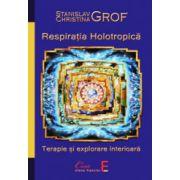 Respiratia holotropica. Terapie si explorare interioara