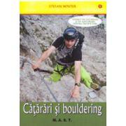 Catarari si bouldering. Tehnici de catarare si asigurare pentru incepatori