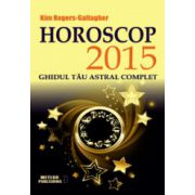 Horoscop 2015. Ghidul tau astral complet