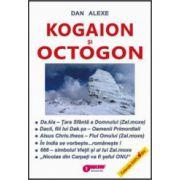 Kogaion si Octogon. Vol. 1