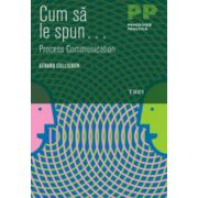 Cum sa le spun. Process Communication