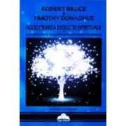 Accelerarea evolutiei spirituale