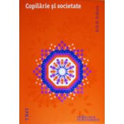 Copilarie si societate