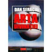 Arta divinatiei - Dan Seracu