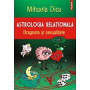 Astrologia relationala. Dragoste si sexualitate
