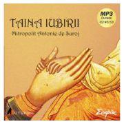 Taina iubirii (CD) - Mitropolit Antonie de Suroj