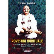 Povestiri spirituale - Swami Ramdas