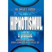 Hipnotismul. Evolutia terapiei prin hipnoză în secolul XX