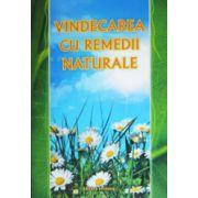 Vindecarea cu remedii naturale
