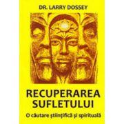 Recuperarea sufletului