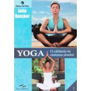 Yoga, o calatorie in cautarea sinelui