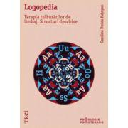 Logopedia. Terapia tulburarilor de limbaj