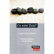 Ce este zen? Dialog pentru începatori