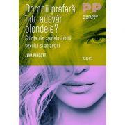 Domnii prefera într-adevar blondele?