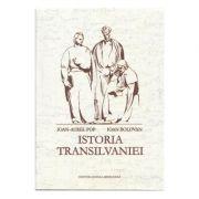 Istoria Transilvaniei (Editia a 2-a)