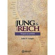 Jung & Reich. Trupul ca umbra