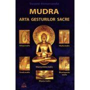 Mudra. Arta gesturilor sacre