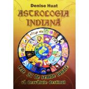 Astrologia Indiana. Cele 27 de semne lunare va dezvaluie destinul