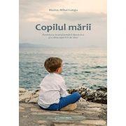Copilul marii - aventura transformarii launtrice si a descoperirii de sine