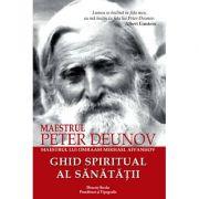 Ghid spiritual al sanatatii
