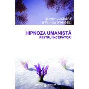 Hipnoza umanista pentru începatori