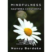 Mindfuless: nasterea constienta
